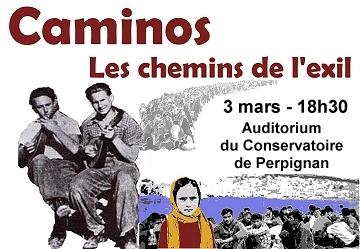 Caminos, Chemins de l'exil – 3 mars à 18h30 – Conservatoire de Perpignan