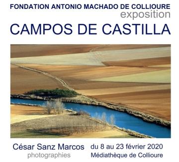 Exposition Campos de Castilla – César Sanz – Médiathèque Collioure  8-23 février