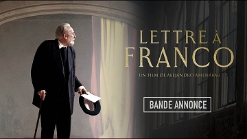 Lettre à Franco, un film d'Alejandro Amenábar – Sortie le 19 février