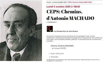 Chemins, Chemin d'Antonio Machado – Conférence de J. Issorel, le 5 octobre à St-Estève à 18h30