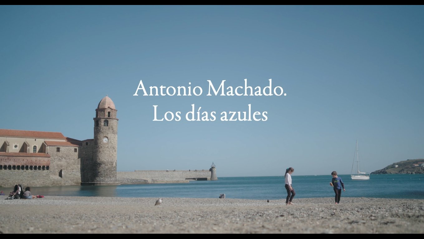 Documentaire de Laura Hojman, Antonio Machado, Los días azules